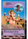 BLONDYNKA W INDIACH