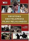 SWIATOWA ENCYKLOPEDIA FILMU RELIGIJNEGO
