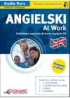 ANGIELSKI AT WORK - SLOWA I ZWROTY NIEZBEDNE W PRACY