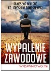 WYPALENIE ZAWODOWE