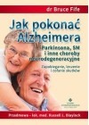 JAK POKONAC ALZHEIMERA