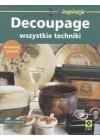DECOUPAGE - WSZYTSKIE TECHNIKI