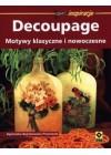 DECOUPAGE - MOTYWY KLASYCZEN I NOWOCZESNE