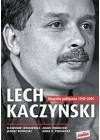 LECH KACZYNSKI- BIOGRAFIA POLITYCZNA 1949-2005