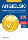 ANGIELSKI - TESTY GRAMATYCZNO - LEKSYKALNE