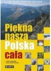 PIEKNA NASZA POLSKA CALA