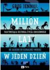 MILION LAT W JEDEN DZIEN