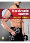 MODELOWANIE SYLWETKI. OSOBISTY TRENER