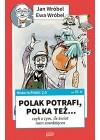 POLAK POTRAFI, POLKA TEZ... CZYLI O TYM, ILE SWIAT NAM ZAWDZIECZA