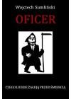 OFICER. CZEGO LUDZIE ZALUJA PRZED SMIERCIA