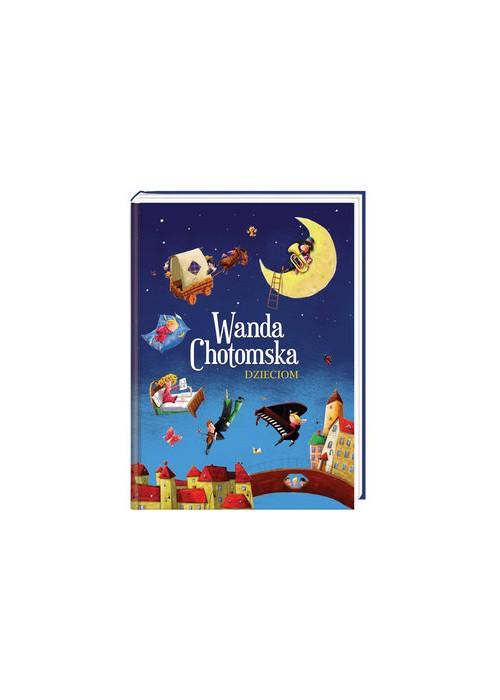 Wanda Chotomska Dzieciom Quo Vadis Bookstore