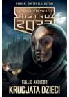 KRUCJATA DZIECI - UNIWERSUM METRO 2033
