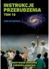 INSTRUKCJE PRZEBUDZENIA TOM 10 - UKRYWANE KORZENIE CHRZESCIJANSTWA