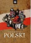 HISTORIA POLITYCZNA POLSKI NOWE SPOJRZENIE TOM 1