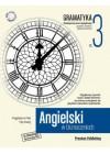 ANGIELSKI W TLUMACZENIACH - GRAMATYKA CZESC 3 - PRAKTYCZNY KURS JEZYKOWY - POZIOM SREDNIOZAAWANSOWANY