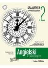 ANGIELSKI W TLUMACZENIACH - GRAMATYKA CZESC 2 - PRAKTYCZNY KURS JEZYKOWY - POZIOM PODSTAWOWY