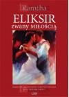 ELIKSIR ZWANY MILOSCIA