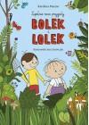 BOLEK I LOLEK - ZUPELNIE NOWE PRZYGODY