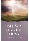 BITWA O ZYCIE I DUSZE