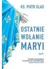 OSTATNIE WOLANIE MARYI