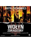 AUDIO: WOLYN ZDRADZONY