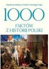 1000 FAKTOW Z HISTORII POLSKI