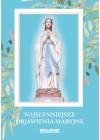NAJSLYNNIEJSZE OBJAWIENIA MARYJNE
