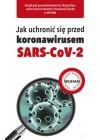JAK UCHRONIC SIE PRZED KORONAWIRUSEM SARS-COV-2