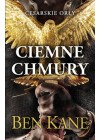 CZARNE CHMURY. CESARSKIE ORLY