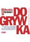 MESKIE GRANIE 2019 - DOGRYWKA