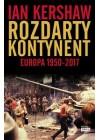ROZDARTY KONTYNENT EUROPA 1950-2017