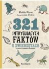 321 INTRYGUJACYCH FAKTOW O ZWIERZETACH