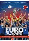 EURO 1960 2020 HISTORIA PILKARSKICH MISTRZOSTW EUROPY