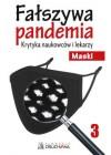 FALSZYWA PANDEMIA 3 MASKI