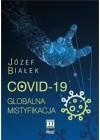 COVID 19 GLOBALNA MISTYFIKACJA