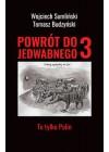 POWROT DO JEDWABNEGO 3 TO TYLKO POLIN
