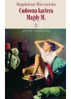 CUDOWNA KARIERA MAGDY M.