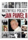 NIEZWYKLI POLACY JAN PAWEL II