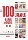 100 OKLADEK NA STULECIE PRZEGLADU SPORTOWEGO